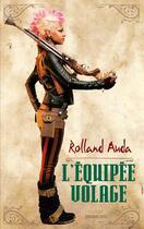 Couverture du livre « L'équipée volage » de Auda Rolland aux éditions Sarbacane