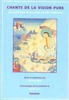 Couverture du livre « Chants De La Vision Pure » de Jinpa Thupten aux éditions Kunchab