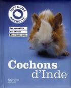 Couverture du livre « Cochons d'Inde » de Immanuel Birmelin aux éditions Hachette Pratique