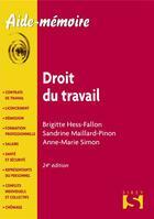 Couverture du livre « Le droit du travail (24e édition) » de Anne-Marie Simon et Brigitte Hess-Fallon et Sandrine Maillard-Pinon aux éditions Sirey
