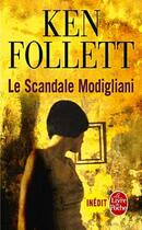 Couverture du livre « Le scandale Modigliani » de Ken Follett aux éditions Lgf