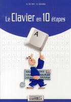 Couverture du livre « Le clavier en 10 étapes » de G De Wit et A Girodier aux éditions Casteilla