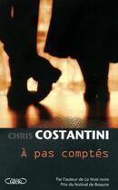 Couverture du livre « À pas comptés » de Chris Costantini aux éditions Michel Lafon