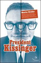 Couverture du livre « Président Kissinger » de Maurice Girodias aux éditions Tristram