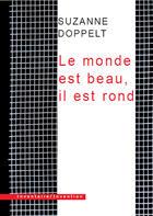 Couverture du livre « Le monde est beau, il est rond » de Suzanne Doppelt aux éditions Inventaire Invention