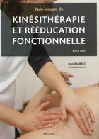 Couverture du livre « Vade-mecum de kinesitherapie et de reeducation fonctionnelle, 7e ed » de Xhardez Y aux éditions Maloine