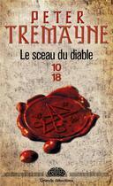 Couverture du livre « Le sceau du diable » de Peter Tremayne aux éditions 10/18
