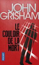 Couverture du livre « Le couloir de la mort » de John Grisham aux éditions Pocket