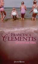 Couverture du livre « Lorna et ses filles » de Francesca Clementis aux éditions J'ai Lu