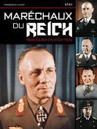 Couverture du livre « Maréchaux du Reich, parcours d'exception » de Francois De Lannoy aux éditions Etai