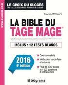Couverture du livre « La bible du tage mage (6e édition) » de Franck Attelan aux éditions Studyrama
