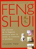 Couverture du livre « Guide illustre du feng shui (le) » de Lillian Too aux éditions Tredaniel