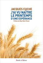Couverture du livre « De A à Z... le printemps d'une espérance » de Jacques Cuche aux éditions Parole Et Silence