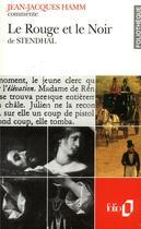 Couverture du livre « Le Rouge Et Le Noir De Stendhal (Essai Et Dossier) » de Jean-Jacques Hamm aux éditions Gallimard