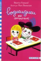 Couverture du livre « Bogueugueu est amoureux » de Beatrice Fontanel aux éditions Gallimard-jeunesse
