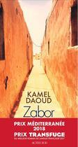 Couverture du livre « Zabor ou les psaumes » de Kamel Daoud aux éditions Actes Sud