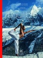 Couverture du livre « Équilibre, yoga et montagne » de Pascal Tournaire et Hubert De Tourris aux éditions Guerin