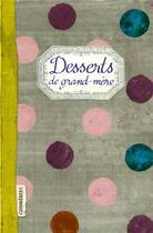 Couverture du livre « Desserts de grand-mère » de Elisabeth Boutte aux éditions Les Cuisinieres