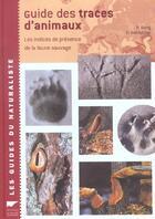 Couverture du livre « Guide Des Traces D'Animaux » de Bang/Dahlstrom aux éditions Delachaux & Niestle
