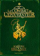 Couverture du livre « L'épouvanteur t.4 ; le combat de l'épouvanteur » de Joseph Delaney aux éditions Bayard Jeunesse