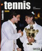 Couverture du livre « L'année du tennis 2008 » de Jean Couvercelle aux éditions Calmann-levy