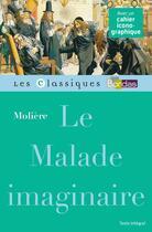 Couverture du livre « Le malade imaginaire » de Moliere et Collectif et Marie-Helene Prat aux éditions Bordas