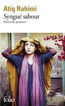 Couverture du livre « Syngué sabour ; pierre de patience » de Atiq Rahimi aux éditions Gallimard