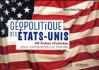 Couverture du livre « Géopolitique des États Unis » de Marie-Cecile Naves aux éditions Eyrolles
