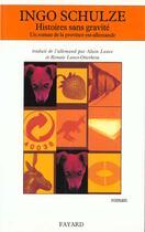 Couverture du livre « Histoire Sans Gravite » de Schulze-I aux éditions Fayard