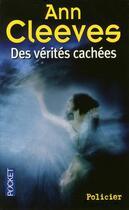 Couverture du livre « Des vérités cachées » de Ann Cleeves aux éditions Pocket