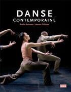 Couverture du livre « Danse contemporaine » de Rosita Boisseau et Laurent Philippe aux éditions Scala