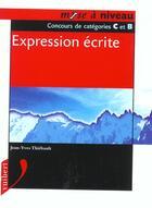 Couverture du livre « Expression Ecrite » de Francoise Thiebault-Roger aux éditions Vuibert