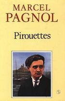 Couverture du livre « Pirouettes » de Marcel Pagnol aux éditions Fallois