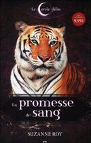 Couverture du livre « Le cercle félin t.1 ; la promesse de sang » de Suzanne Roy aux éditions Ada