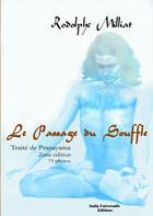 Couverture du livre « Le passage du souffle » de Rodolphe Milliat aux éditions India Universalis