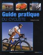 Couverture du livre « Guide pratique du cycliste » de Guillaume Judas aux éditions Grimal