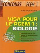 Couverture du livre « Biologie ; visa pour le PCEM1 » de Marie-Claude Descamps aux éditions Ediscience