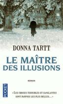 Couverture du livre « Le maître des illusions » de Donna Tartt aux éditions Pocket