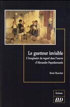 Couverture du livre « Guetteur invisible » de Rene Bouchet aux éditions Pu De Dijon
