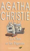 Couverture du livre « Le chat et les pigeons » de Agatha Christie aux éditions Lgf