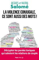 Couverture du livre « La violence conjugale, ce sont aussi des mots ! » de Jacques Salome et Valeria Salome aux éditions Hugo Document