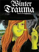 Couverture du livre « Megg, mogg & owl / winter trauma » de Simon Hanselmann aux éditions Misma