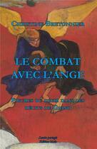 Couverture du livre « Le combat avec l'ange ; figures du désir dans les récits de Giono » de Christine Bretonnier aux éditions Editions Maia