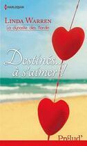 Couverture du livre « Destines... à s'aimer ! » de Linda Warren aux éditions Harlequin