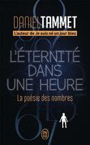 Couverture du livre « L'éternité dans une heure ; la poésie des nombres » de Daniel Tammet aux éditions J'ai Lu