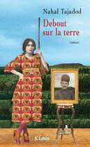 Couverture du livre « Debout sur la terre » de Tajadod-N aux éditions Lattes