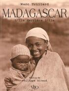 Couverture du livre « Madagascar » de Marc Trillard aux éditions Vilo