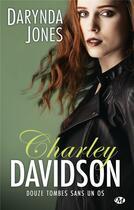 Couverture du livre « Charley Davidson T.12 ; douze tombes sans un os » de Darynda Jones aux éditions Milady