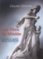 Couverture du livre « Les filles de Médée » de Claude Citharel aux éditions Presses Du Midi