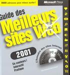 Couverture du livre « Guide Des Meilleurs Sites Web 2001 » de Thierry Crouzet et Remi Pecheral aux éditions Microsoft Press